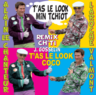T'AS LE LOOK MIN TCHIOT Remix Ch'ti de T'AS LE LOOK COCO